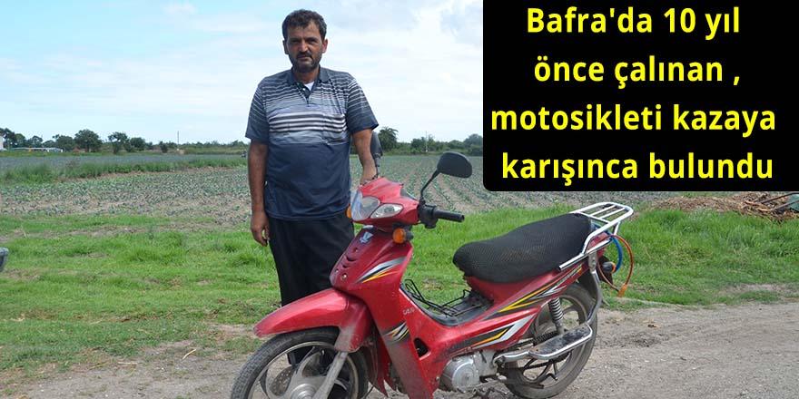 Bafra'da 10 yıl önce çalınan motosikleti kazaya karışınca bulundu