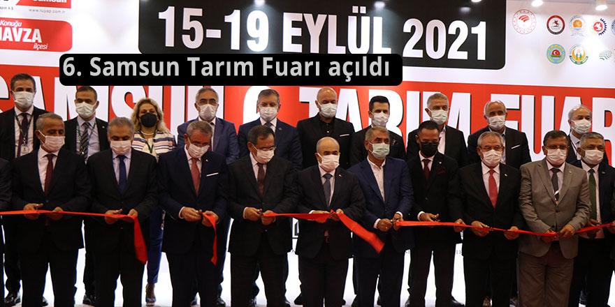 6. Samsun Tarım Fuarı açıldı