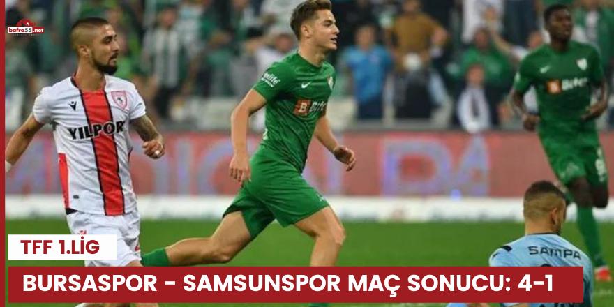 Bursaspor - Samsunspor maç sonucu: 4-1