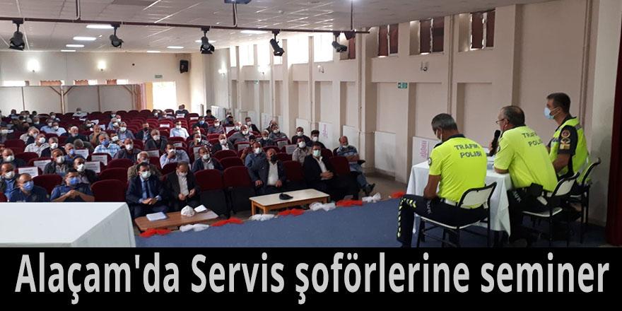 Alaçam'da servis şoförlere seminer verildi
