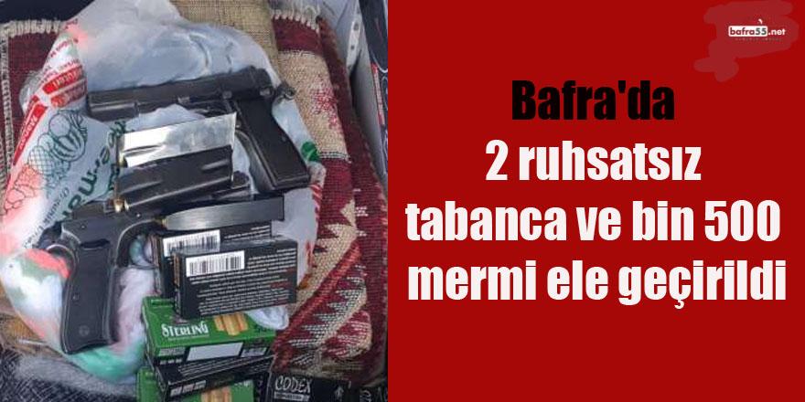 Bafra'da 2 ruhsatsız tabanca ve bin 500 mermi ele geçirildi