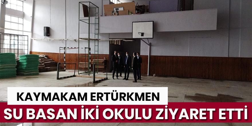 Kaymakam Ertürkmen iki okulu ziyaret etti.
