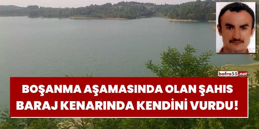 Boşanma aşamasında olan şahıs baraj kenarında kendini vurdu!