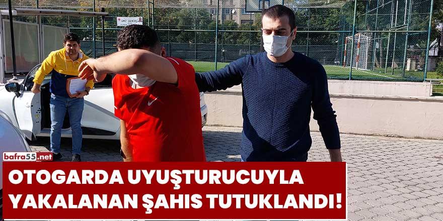 Otogarda uyuşturucuyla yakalanan şahıs tutuklandı!