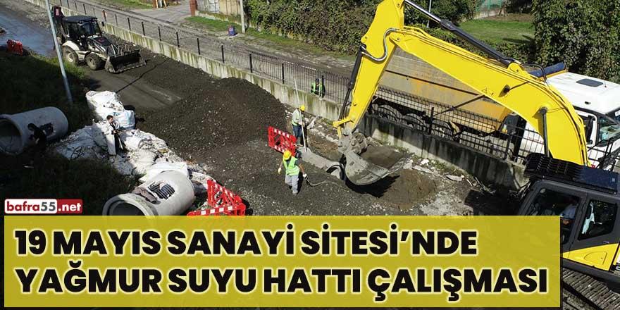 19 Mayıs Sanayi Sitesi'nde yağmur suyu hattı çalışması