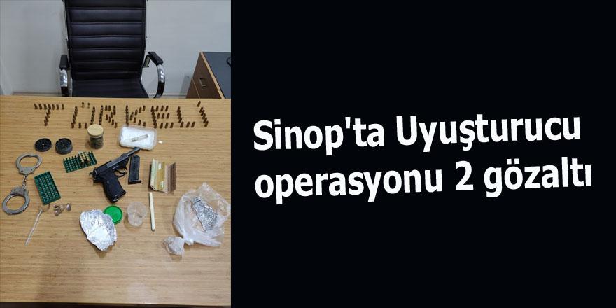 Sinop'ta Uyuşturucu operasyonu 2 gözaltı