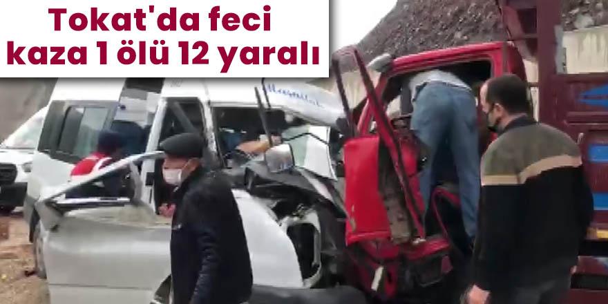 Tokat'da feci kaza 1 ölü 12 yaralı