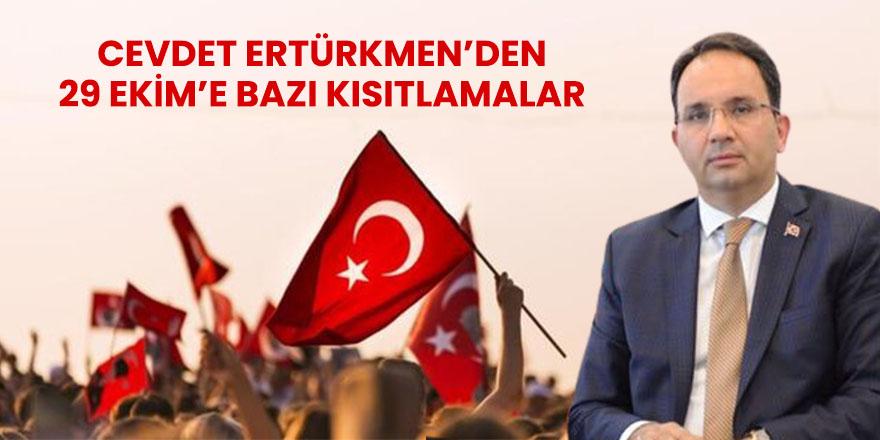 Kaymakam Ertürkmen'den 29 Ekim Kutlamalarına kısıtlama
