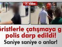 Teröristlerle çatışmaya giren polis darp edildi