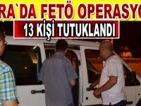 Cemaat operasyonuna 13 tutuklama