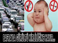 Gürültü kirliliğine hayır