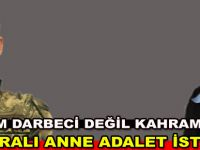 Bafralı anne adalet istiyor