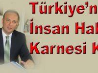 """Akçagöz;""""Türkiye'nin insan hakları karnesi kötü"""""""