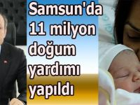 Samsun'da 11 milyon doğum yardımı yapıldı