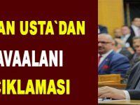 MHP'li Erhan Usta;Havalimanının kapatılmasının ertelenmesi, mağduriyetin boyutunu artıracak