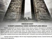 ERBAKAN VAKFI  18 MART ÇANAKKALE DENİZ ZAFERİ KUTLAMA MESAJI