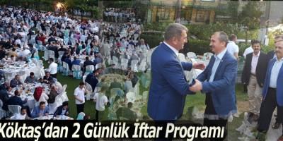 Köktaş'dan 2 Günlük İftar Programı