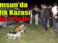 Samsun'da Trafik Kazası: 5 Ölü 3 Yaralı