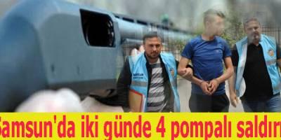 Samsun'da iki günde 4 pompalı saldırı