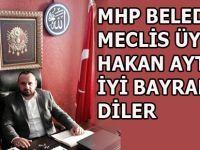 MHP Bafra Belediye Meclis üyesi Hakan Aytünür'ün Bayramı mesajı