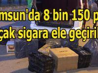 Samsun'da 8 bin 150 paket kaçak sigara ele geçirildi.