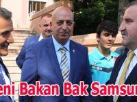 Yeni Bakan Bak Samsun'da