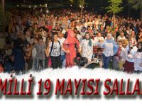 CİMİLLİ 19 MAYISI SALLADI