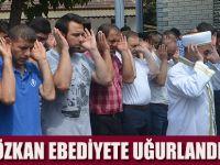 Necati Özkan dualarla son yolculuğuna uğurlandı