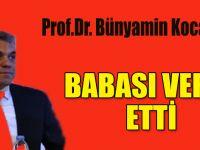 Prof.Dr. Bünyamin Kocaoğlu baba acısı