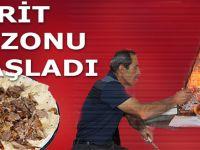'TİRİT' SEZONU BAŞLADI