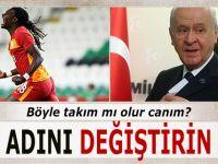 Bahçeli Galatasaray'ı Eleştirdi