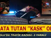 Hayatta Tutan ''Kask'' Oldu