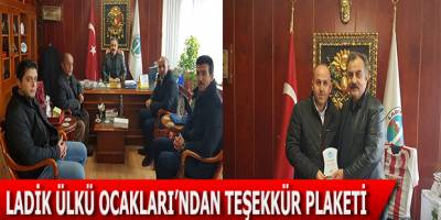 BAŞKAN ÖZBALCI'YA LADİK ÜLKÜ OCAKLARI'NDAN TEŞEKKÜR PLAKETİ
