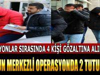 SAMSUN MERKEZLİ OPERASYONDA 2 TUTUKLAMA