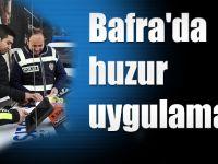 Bafra'da Güvenlik Uygulaması