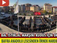 BAFRA BAL İSTİKLAL MARŞINI 'KUDÜS' İÇİN OKUDU