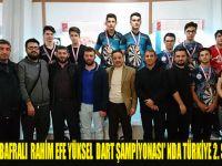 BAFRALI  RAHİM EFE YÜKSEL DART ŞAMPİYONASI'NDA TÜRKİYE 2. Sİ