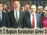 AK Parti İl Başkanı Karaduman Görevi Devraldı