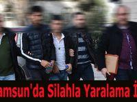 Samsun'da Silahla Yaralama İddası
