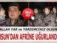 Samsun'dan Afrin'e 44 Özel Harekat Polisi