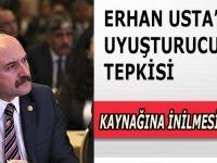 USTA'DAN UYUŞTURUCU TEPKİSİ