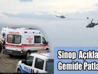 Sinop'da Gemide Patlama 1 Ölü