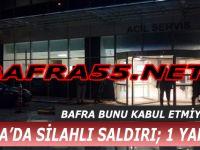 Bafra'da Silahlı Saldırı; 1 Yaralı