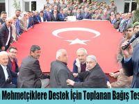 19 Mayıs'ta Mehmetçiklere Destek İçin Toplanan Bağış Teslim Edildi