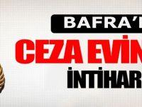 Bafra Ceza evinde İntihar