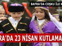 Bafra'da 23 Nisan Kutlamaları