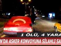Samsun'da Asker Konvoyuna Silahlı Saldırı; 1 Ölü, 4 Yaralı