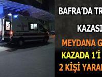 Bafra'da Trafik Kazası; 1'i Ağır 2 Kişi Yaralı
