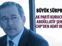 Abdüllatif Şener CHP'de Aday Oldu