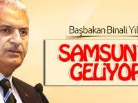 Başbakan Binali Yıldırım Samsun'a geliyor